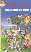 Geronimo Stilton, tome 28 : Champion de foot !
