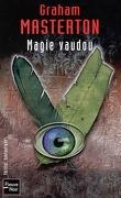 Jim Rook, tome 1 : Magie vaudou