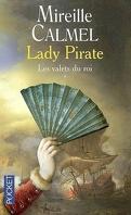 Lady Pirate, Tome 1 : Les Valets du roi