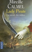 Lady pirate, tome 2 : La Parade des ombres