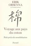 couverture Voyage aux pays du coton : Petit précis de mondialisation