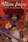 couverture William Santrac, Volume 1 : La Cité des pirates