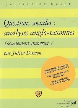 Couverture du livre : Questions sociales : analyses anglo-saxonnes : socialement incorrect ?