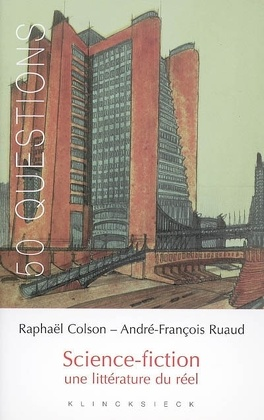Couverture du livre : Science-fiction : une littérature du réel