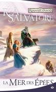Les royaumes oubliés - La Légende de Drizzt, Tome 13 : la mer des épées