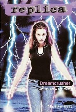 Couverture du livre : Replica, tome 19 : Dreamcrusher