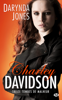 Couverture du livre : Charley Davidson, Tome 13 : Treize tombes de malheur
