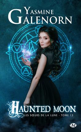 Couverture du livre : Les Sœurs de la lune, Tome 13 : Haunted Moon