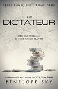 Banquier, Tome 2 : Le Dictateur