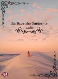 La Rose des Sables Tome 2 : Zahir