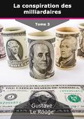 La Conspiration des milliardaires, Tome 3 : Le Régiment des hypnotiseurs