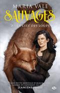 Sauvages, Tome 2 : La Cité des loups