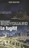Bodyguard, Tome 6 : Le Fugitif