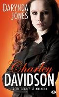 Charley Davidson, Tome 13 : Treize tombes de malheur