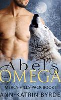 La Meute de Mercy Hills, Tome 2 : Abel's Omega