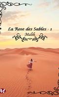 La Rose des Sables Tome 1 : Malik