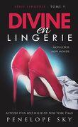 Lingerie, Tome 9 : Divine en lingerie