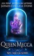 NYC Mecca, Tome 4 : Queen Mecca