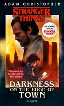 Stranger Things : Darkness on the Edge of Town