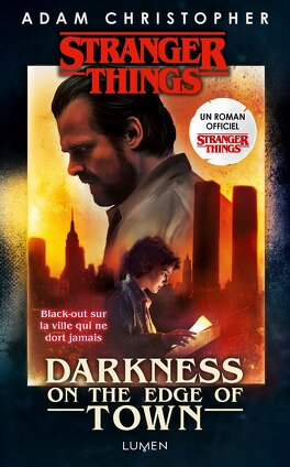 Couverture du livre : Stranger Things : Darkness on the Edge of Town