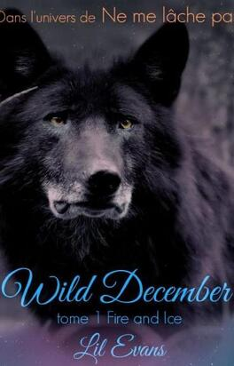 Couverture du livre : Wild December, 1 : Fire and ice