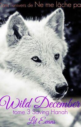 Couverture du livre : Wild December, 3 : Saving Hanah