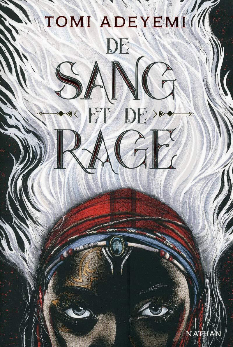De Sang et de Rage de Tomi Adeyemi