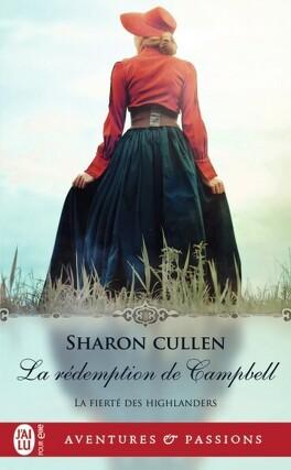 Couverture du livre : La Fierté des Highlanders, Tome 3 : La Rédemption de Campbell