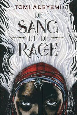 Couverture du livre : Le Destin d'Orïsha, Tome 1 : De sang et de rage