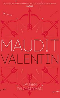 Couverture du livre : Maudit Cupidon, Tome 2 : Saint-Valentin