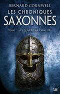 Les Chroniques saxonnes, Tome 2 : Le Quatrième cavalier