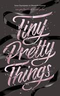 Tiny Pretty Things, Tome 1 : La perfection a un prix