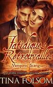 Les Vampires Scanguards, Tome 11.5 : Fatidiques retrouvailles