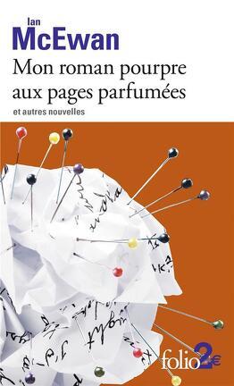 Couverture du livre : Mon roman pourpre aux pages parfumées et autres nouvelles