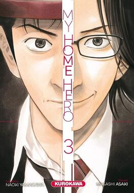 Couverture du livre : My Home Hero, Tome 3