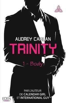 Couverture du livre : Trinity, Tome 1 : Body
