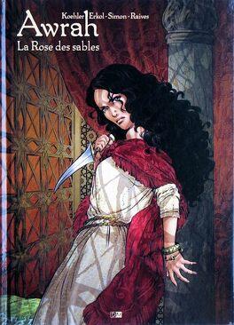 Couverture du livre : Awrah, tome 1 : La rose des sables