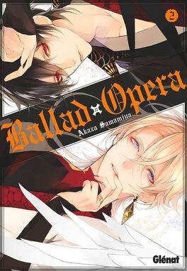 Couverture du livre : Ballad Opéra, Tome 2