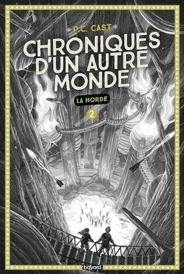 Couverture du livre : Chroniques d'un autre monde, Tome 2 : La horde