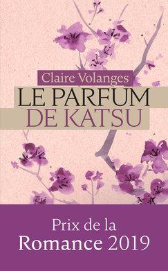 Couverture du livre : Le Parfum de Katsu