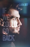 Camassia Cove, Tome 6 : If We Could Go Back