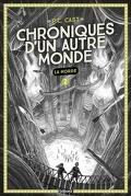 Chroniques d'un autre monde, Tome 2 : La horde