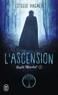 Kayla Marchal, Tome 2 : L'Ascension