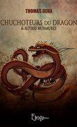 Chuchoteurs du dragon & autres murmures