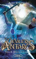 Les Chevaliers d'Antarès, Tome 8 : Porteur d'espoir