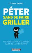 Péter sans se faire griller