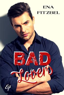 Couverture du livre : Bad Lovers