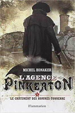 Couverture du livre : L'agence Pinkerton, Tome 1 : Le châtiment des hommes-tonnerres
