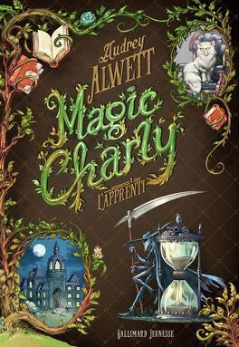 Couverture du livre : Magic Charly, Tome 1 : L'Apprenti