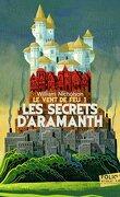 Le Vent de feu, tome 1 : Les Secrets d'Aramanth